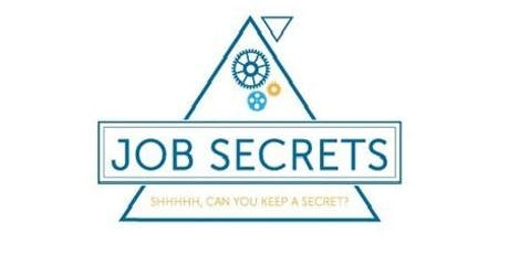 Job Secrets: Tips to Succeed in your Job Search tickets