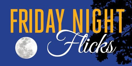 Friday Night Flicks tickets