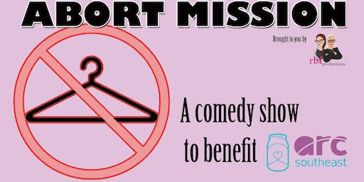 Abort Mission: A comedy benefit