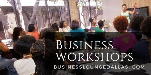 Business Lounge Dallas Workshop | How to start Real Estate Investing