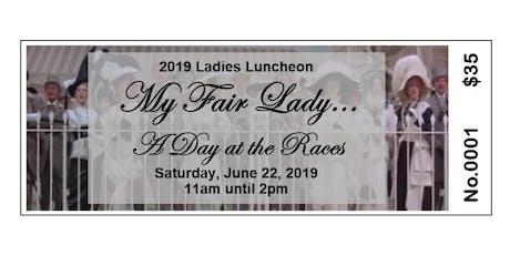 2019 Ladies Luncheon tickets