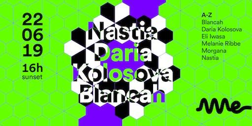 Ame Club apresenta Nastia, Daria Kolosova e Blancah