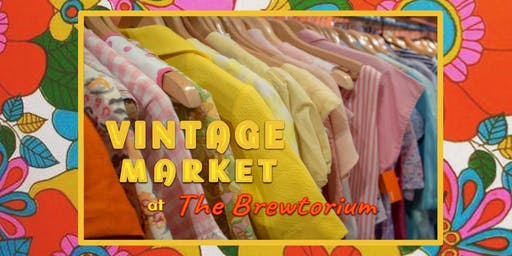 Vintage Market @ The Brewtorium