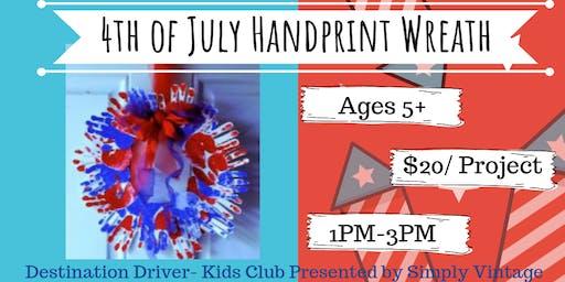 Destination Driver- Kids Club! Project: 4th of July Handprint Wreath