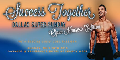Dallas Super Sunday: Open House w/ Joel Freeman tickets
