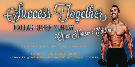 Dallas Super Sunday: Open House w/ Joel Freeman