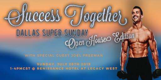 Dallas Super Sunday: Open House w/ Joel Freeman