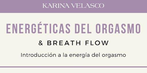 Energéticas del orgasmo y Breath Flow