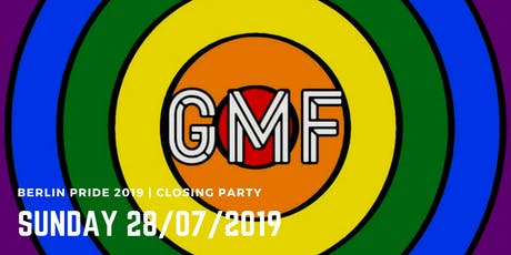 Berlin Pride 2019 | GMF • The Sunday Closing Party Tickets