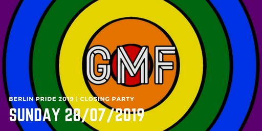 Berlin Pride 2019 | GMF • The Sunday Closing Party