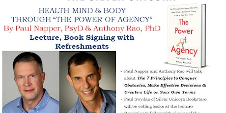 HEALTH MIND & BODY  THROUGH THE POWER OF AGENCY By Paul Napper, PsyD & Anthony Rao, PhD tickets
