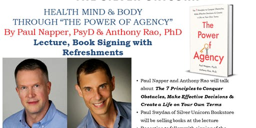 HEALTH MIND & BODY  THROUGH THE POWER OF AGENCY By Paul Napper, PsyD & Anthony Rao, PhD
