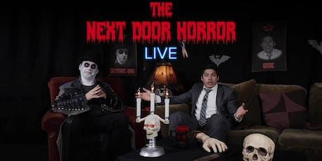 The Next Door Horror tickets