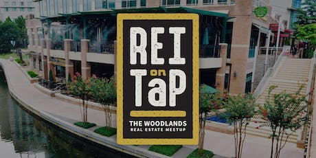REI on Tap | The Woodlands Real Estate Meetup tickets
