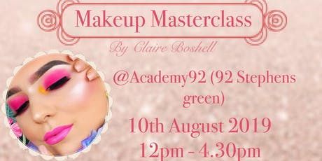 Claire Boshell Makeup Masterclass tickets