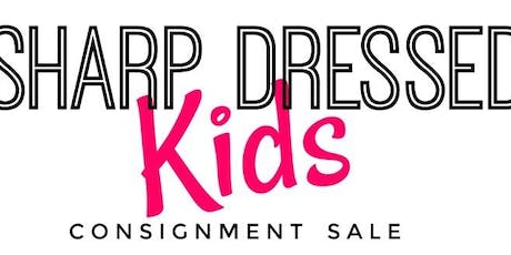 Sharp Dressed Kids Consignor Reservation FALL 2019 tickets
