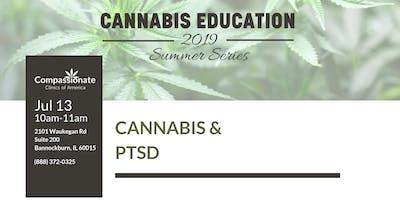 Medical Cannabis Education Event: Cannabis & PTSD