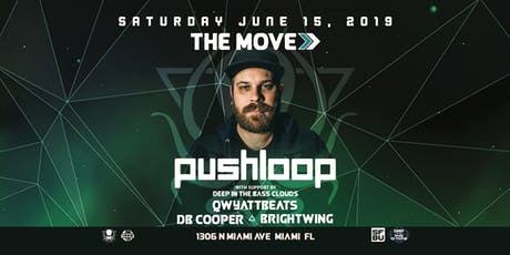 Pushloop - The Move >> tickets