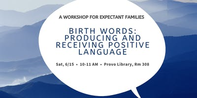 Birth Words Workshop for Expectant Families