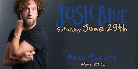Comedian Josh Blue at Mesa Theater tickets