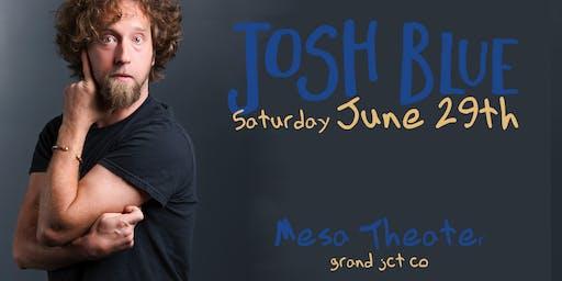 Comedian Josh Blue at Mesa Theater