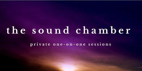 Sound Chamber - Individual Sound Bath Healing Sessions tickets