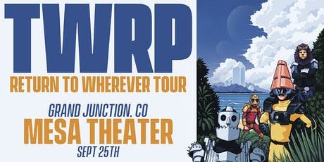 TWRP at Mesa Theater tickets