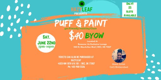PUFF & PAINT |420 Friendly Event