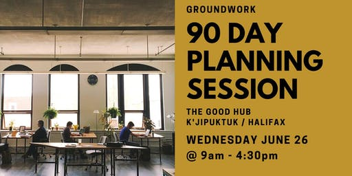 90 Day Planning Session