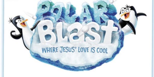 POLAR BLAST VACATION BIBLE SCHOOL 2019