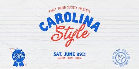 Pabst Sound Society Presents: Carolina Style tickets