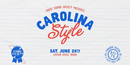 Pabst Sound Society Presents: Carolina Style