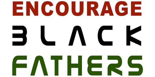 "Black Fathers' ""Day of Encouragement"""