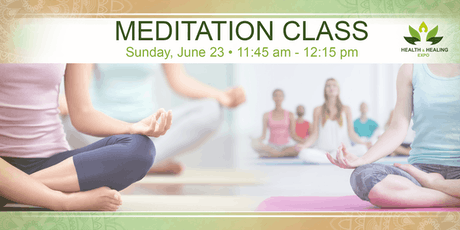 FREE Meditation Session @ Health Healing Expo tickets
