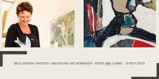 Wild Creative Process - Amy Clarke - Hinterland Art Workshop