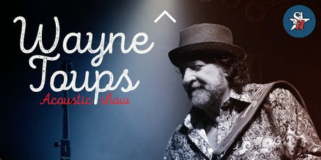 Wayne Toups- Acoustic Show tickets