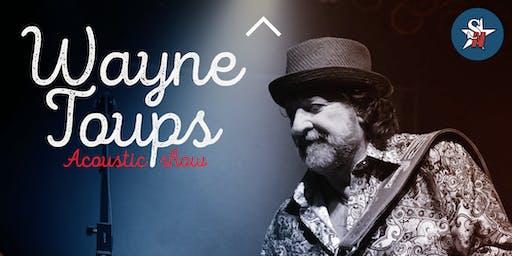 Wayne Toups- Acoustic Show