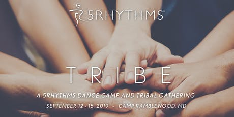 Tribe: a 5Rhythms Dance Camp and Tribal Gathering tickets