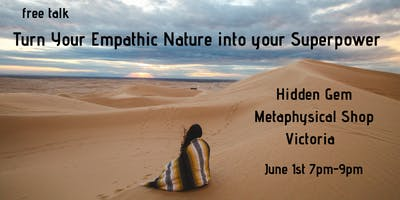 Turn Your Empathic Nature Into Your Superpower