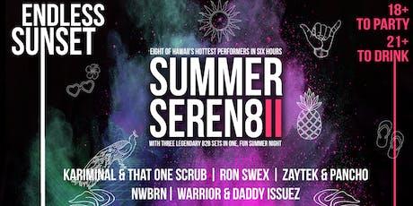 """Summer Seren8: """"Endless Sunset"""" tickets"""