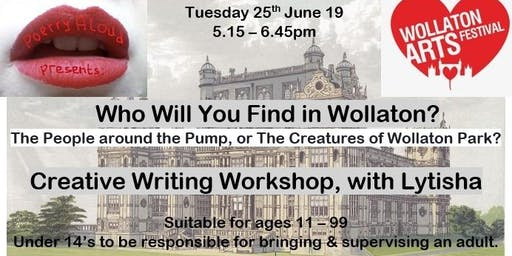 Who will you discover in Wollaton? Creative Writing workshop