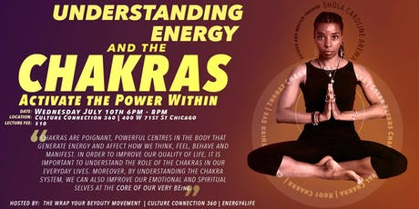 Understanding Energy and the Chakras with Shola Caroline Arewa tickets