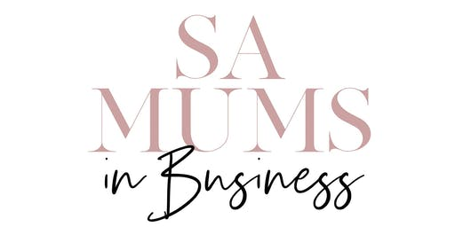 SA Mums in Business - Thiving Together with GUEST SOPHIE GUIDOLIN