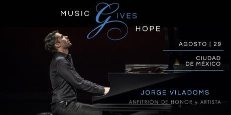 Music Gives Hope ft. Jorge Viladoms boletos