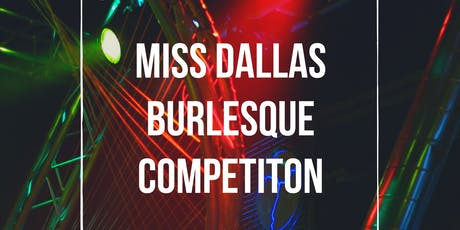 Miss Dallas Burlesque Competition tickets