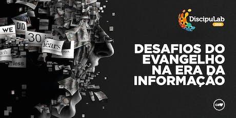 Discipulab 2019 - Desafios do Evangelho na Era da Informação ingressos