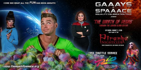 GAAAYS IN SPAAACE: THE WRATH OF VEGAS 2019 tickets