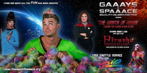 GAAAYS IN SPAAACE: THE WRATH OF VEGAS 2019