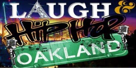 Laugh & HipHop Oakland tickets