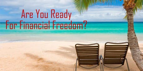 Are You Ready For Financial Freedom? 012 tickets